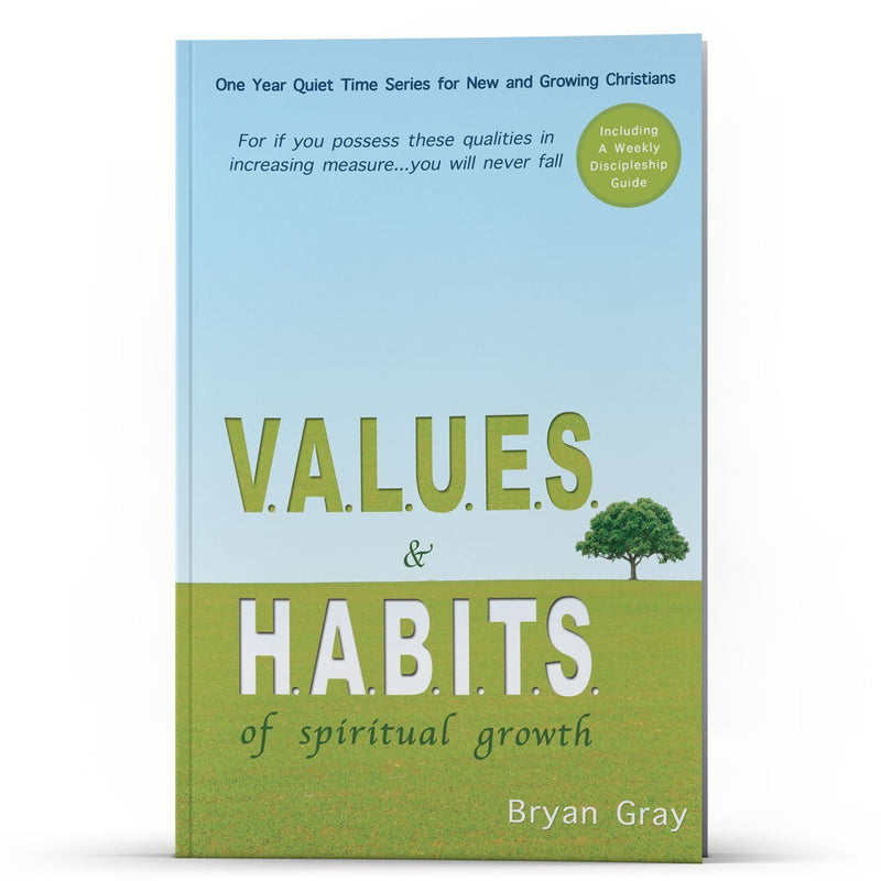 VALUES and HABITS—One Year Quiet Time Series - Disciple Today Media Store
