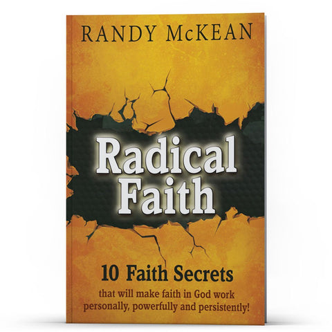 Radical Faith 10 Faith Secrets - Disciple Today Media Store