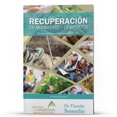 Recuperacion En Movimiento Kindle - Disciple Today Media Store