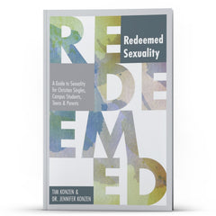 REDEEMED Sexuality - Disciple Today Media Store