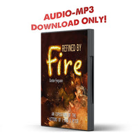 Refined By Fire: An Exposition of the Letters of 1 and 2 Peter - Disciple Today Media Store