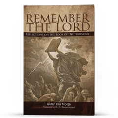 Deuteronomy: Remember The Lord - Disciple Today Media Store