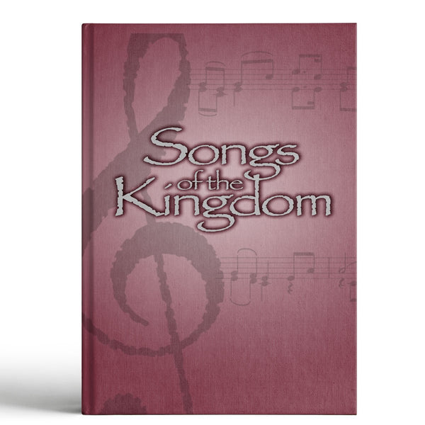 Songs of the Kingdom Songbook (3rd Ed.) - Disciple Today Media Store