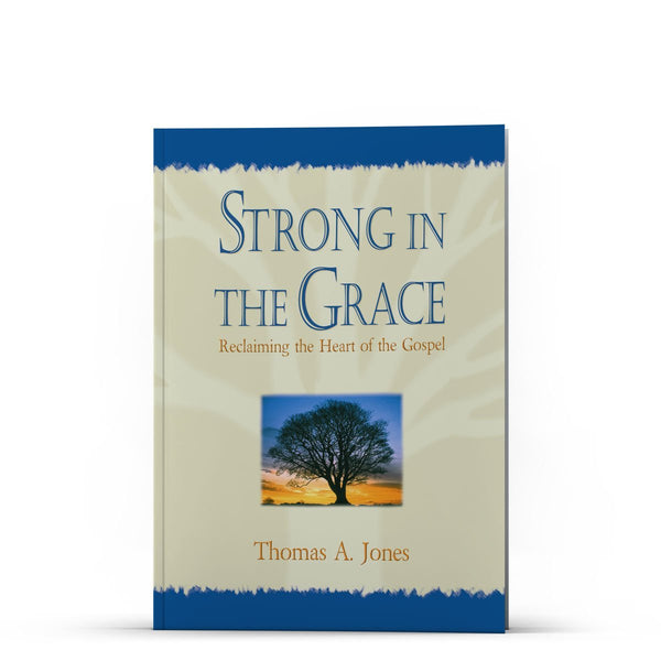 Strong in the Grace - Disciple Today Media Store