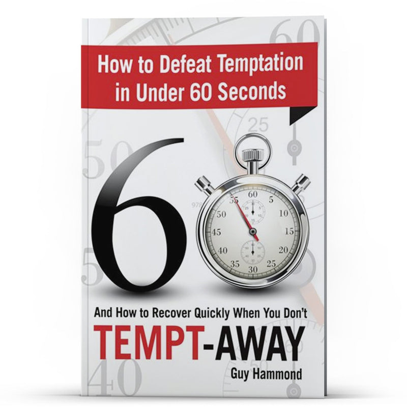 Tempt-Away: How to Defeat Temptation in Under 60 Seconds Kindle - Disciple Today Media Store