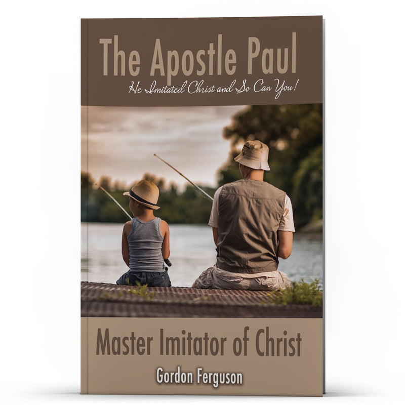 The Apostle Paul: Master Imitator of Christ Kindle - Disciple Today Media Store