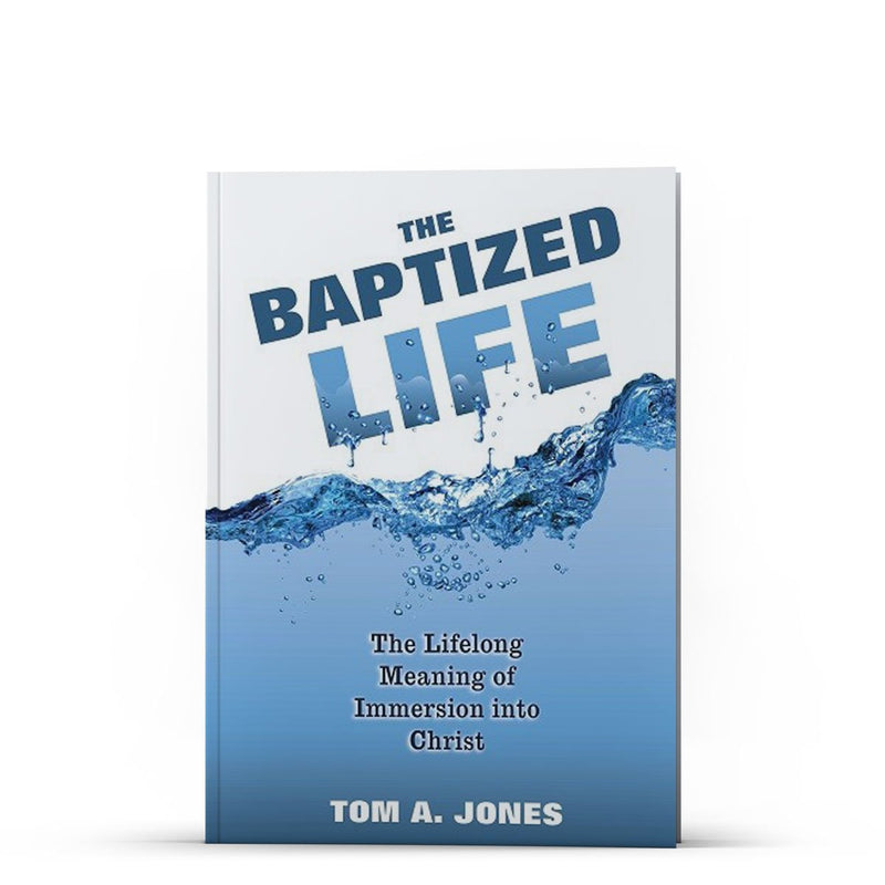 The Baptized Life - Disciple Today Media Store