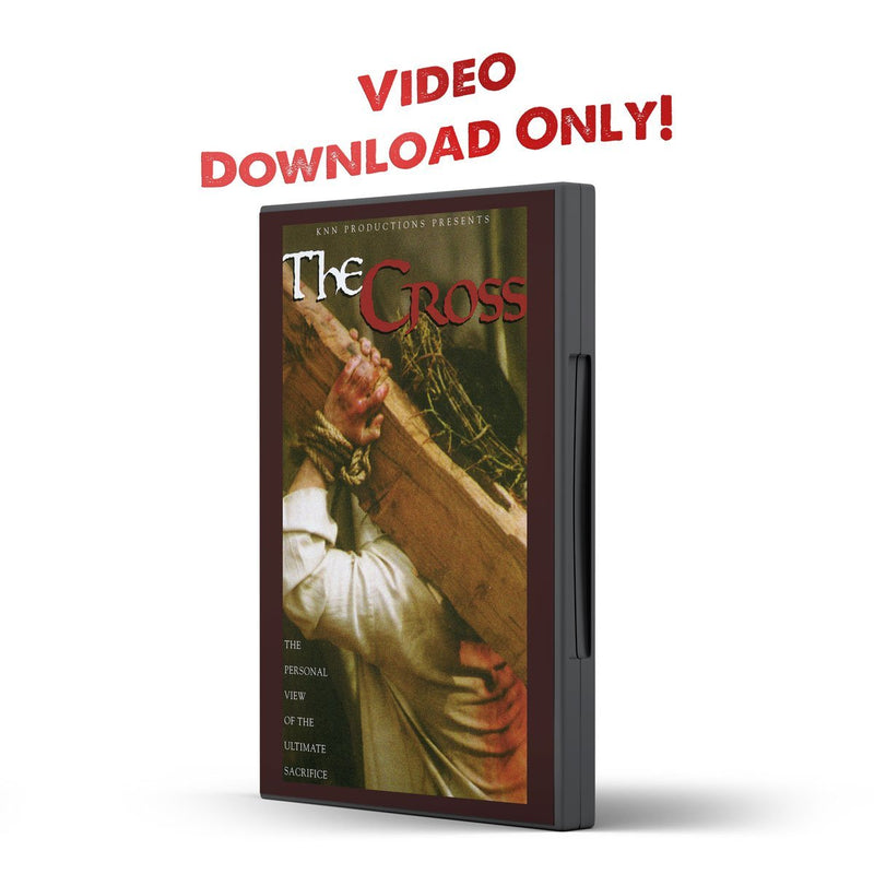 The Cross Video (KNN) DOWNLOAD - Disciple Today Media Store