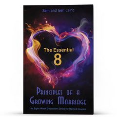 The Essential 8 Principles of a Growing Marriage - Disciple Today Media Store