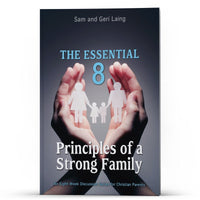 The Essential 8: Principles of a Strong Family Apple/Android - Disciple Today Media Store