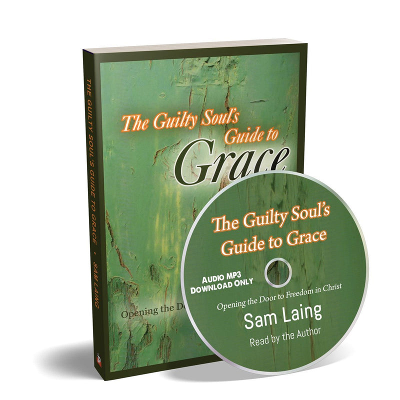 The Guilty Souls Guide to Grace (Audio Book) - Disciple Today Media Store