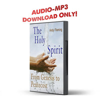 The Holy Spirit: From Genesis to Pentecost - Disciple Today Media Store