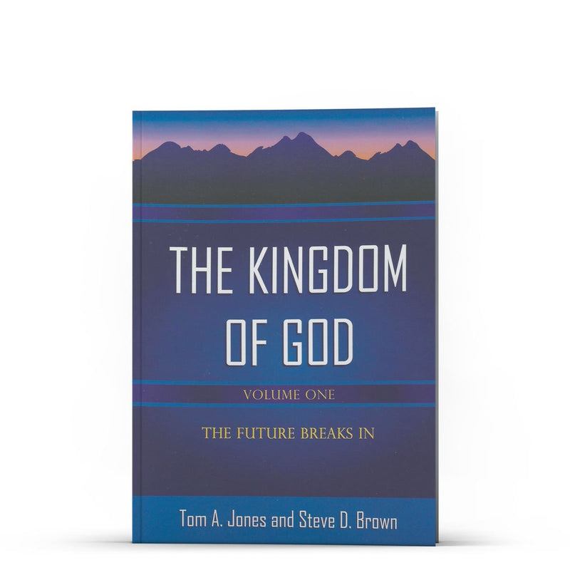 The Kingdom of God, Volume 1 - Disciple Today Media Store