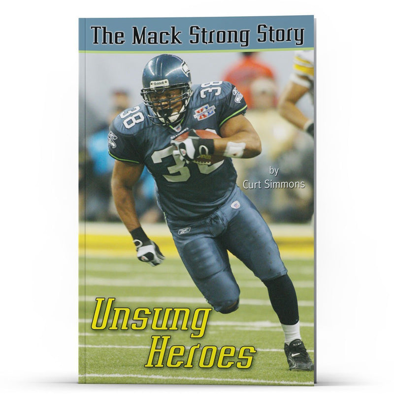 The Mack Strong Story: Unsung Heroes Kindle - Disciple Today Media Store
