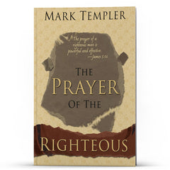 The Prayer of the Righteous - Disciple Today Media Store