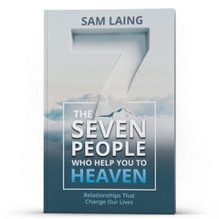 The Seven People Who Help You to Heaven Kindle - Disciple Today Media Store