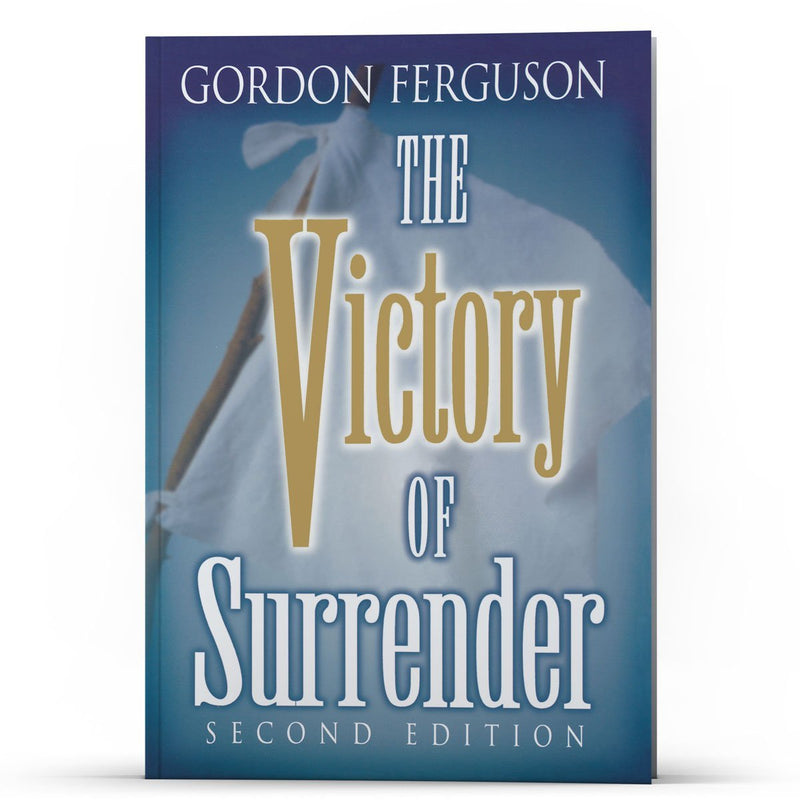 The Victory of Surrender (Second Edition) - Disciple Today Media Store