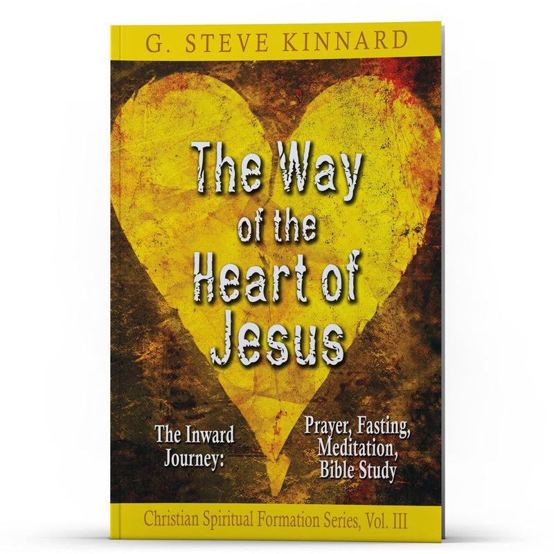The Way of the Heart of Jesus Vol. 3 Kindle - Disciple Today Media Store