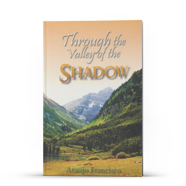 Through the Valley of the Shadow - Disciple Today Media Store