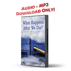 What Happens After We Die? The long-neglected biblical teaching on what happens after death - Disciple Today Media Store
