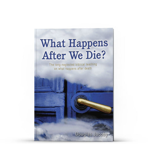 What Happens After We Die? The long-neglected biblical teaching on what happens after death Apple/Android - Disciple Today Media Store