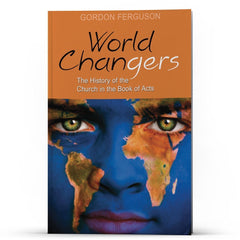 World Changers: A History of the Church in the Book of ACTS Apple/Android - Disciple Today Media Store