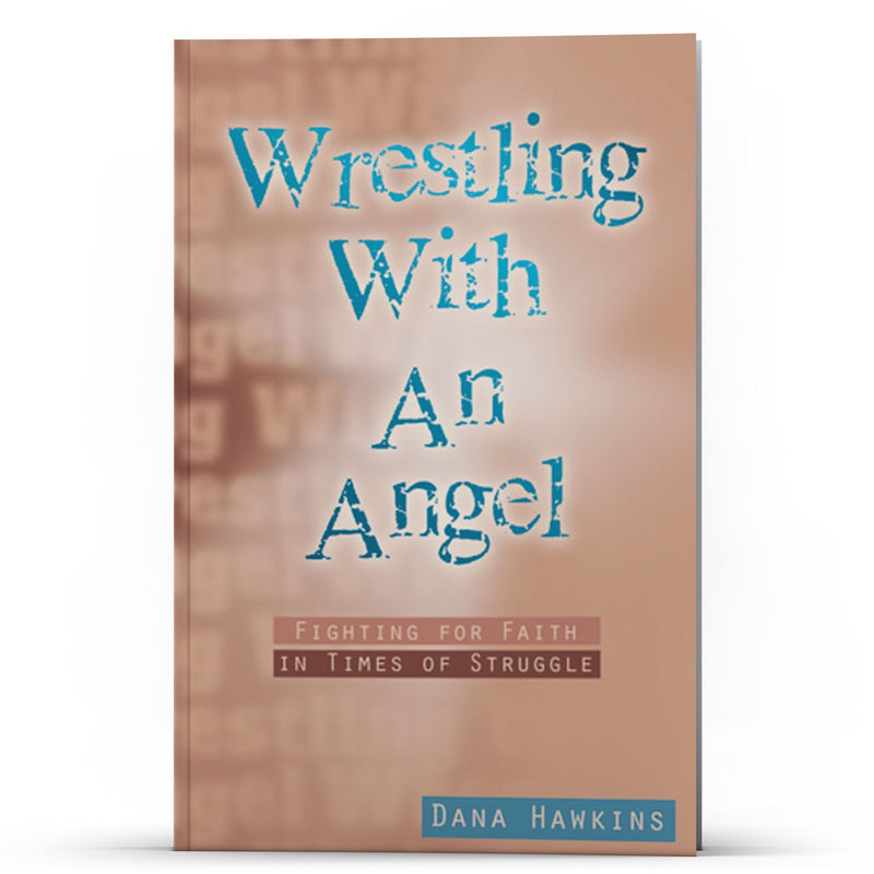Wrestling With An Angel - Disciple Today Media Store