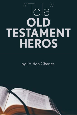 """Tola"" Old Testament Heros"