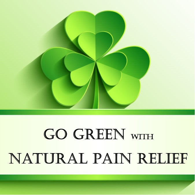 Go Green This St. Patrick's Day with Natural Ways to Manage Pain