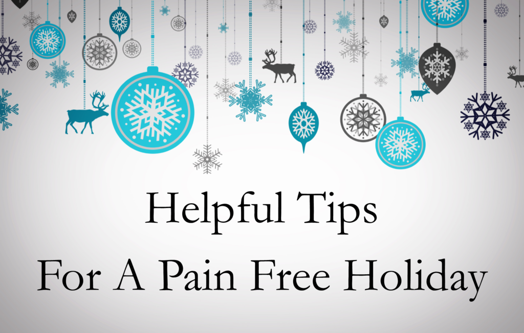 Stay Pain Free During The Holiday