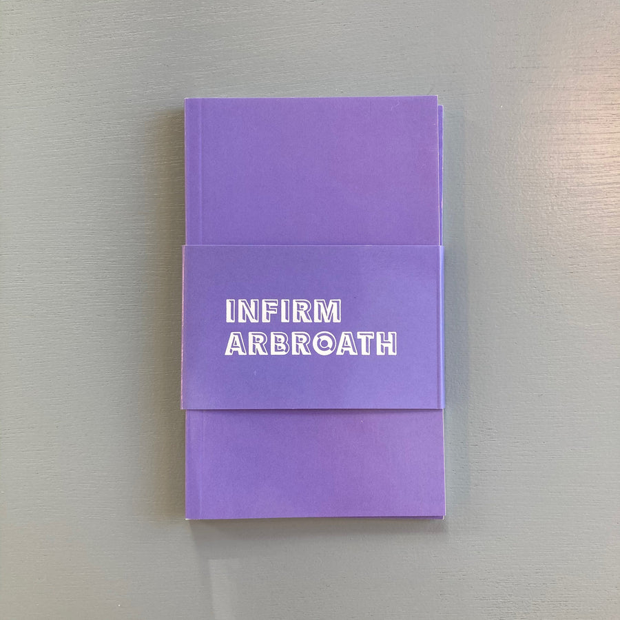 Law Ian - Infirm Arbroath - Tenderpixel and Tenderbooks 2015