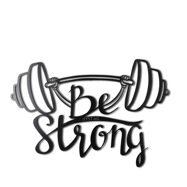 BE STRONG Wall Art-Metal Wall Art-[sale]-[design]-[modern]-Modern Furniture Deals