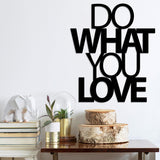 DO WHAT YOU LOVE 2 Wall Art-Metal Wall Art-[sale]-[design]-[modern]-Modern Furniture Deals