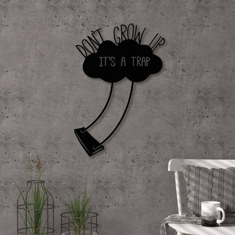 Dont Grow Up Metal Wall Art-Modern Furniture Deals