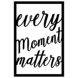 EVERY MOMENT MATTERS Wall Art-Metal Wall Art-[sale]-[design]-[modern]-Modern Furniture Deals
