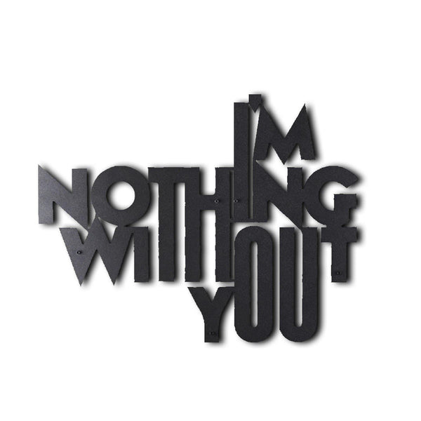 NOTHING WITHOUT U Wall Art-Metal Wall Art-[sale]-[design]-[modern]-Modern Furniture Deals
