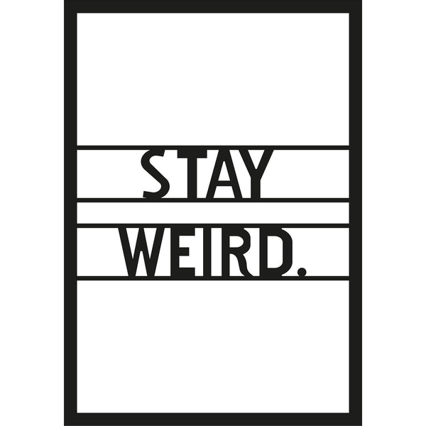 STAY WEIRD Wall Art-Metal Wall Art-[sale]-[design]-[modern]-Modern Furniture Deals