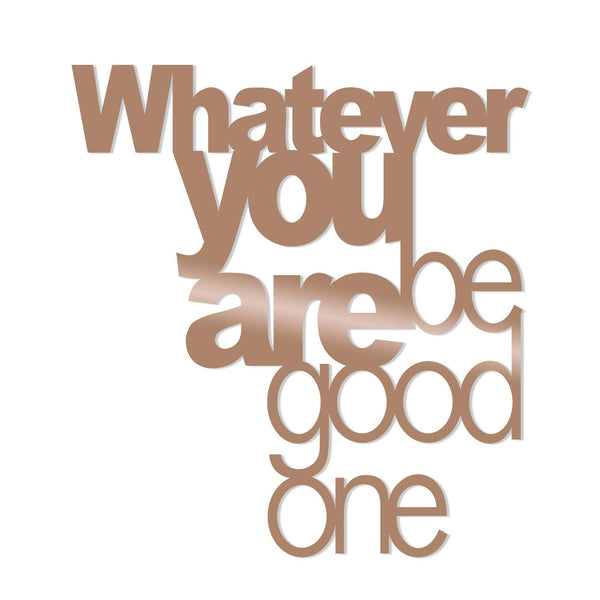 WHAT EVER YOU BE GOOD ONE - COPPER Wall Art-Metal Wall Art-[sale]-[design]-[modern]-Modern Furniture Deals