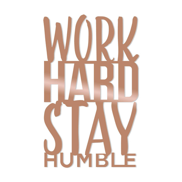WORK HARD STAY HUMBLE - COPPER Wall Art-Metal Wall Art-[sale]-[design]-[modern]-Modern Furniture Deals
