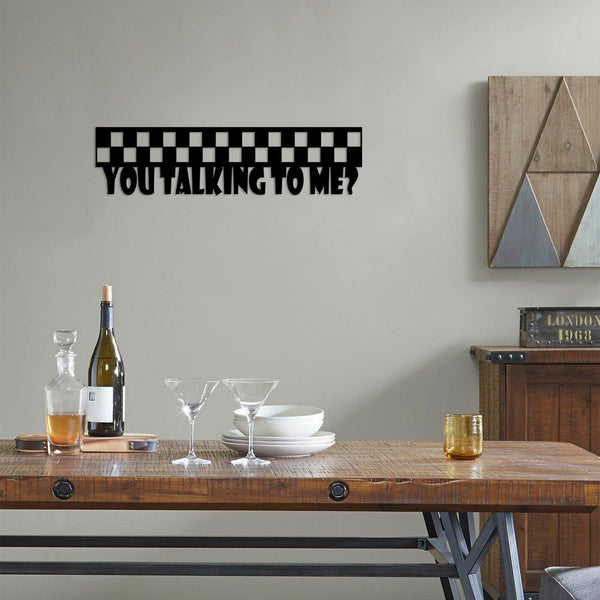 YOU TALKING TO ME Wall Art-Metal Wall Art-[sale]-[design]-[modern]-Modern Furniture Deals