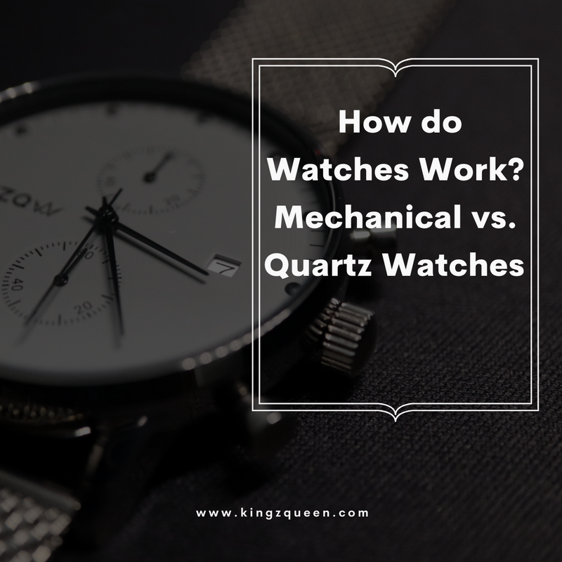 How do watches work? Mechanical vs. Quartz Watches