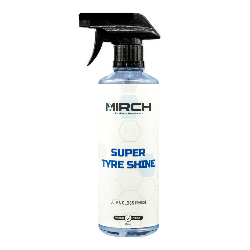 MIRCH SUPER TYRE SHINE - ULTRA GLOSS FINISH