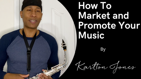 How To Properly Market and Promote Your Music