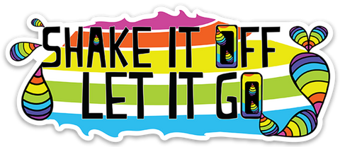 Shake It Off Let It Go Vinyl Sticker