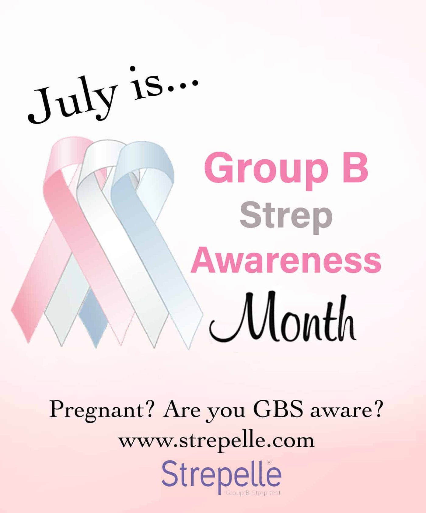 July is Group B Strep awareness month