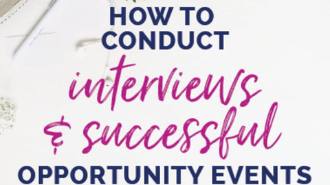 How to Conduct Interviews & Successful Opportunity Events