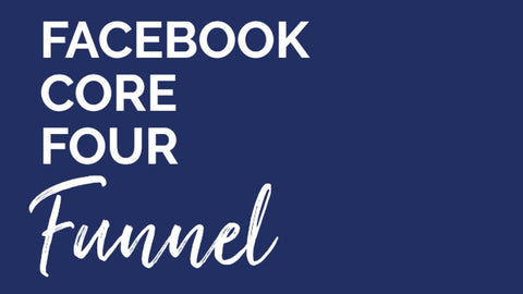 Facebook Core Four Funnel