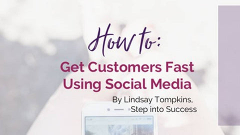 How to Get Customers Fast on Social Media Ebook