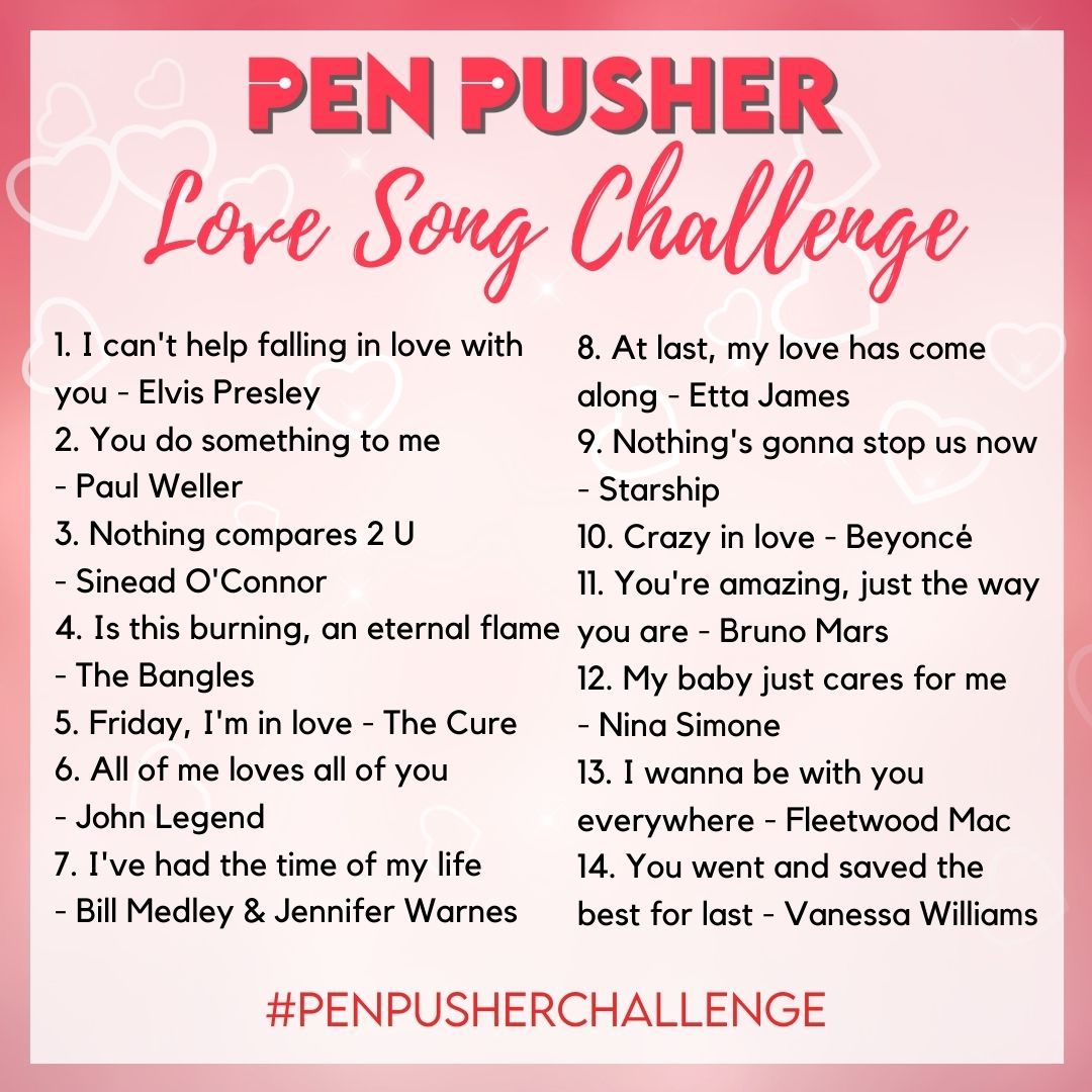 Join the Pen Pusher Love Song Challenge