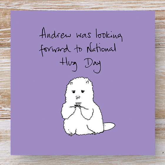 Andrew was looking forward to National Hug Day - 3 Greeting Cards